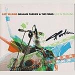 Graham Parker 103 Degrees In June: Graham Parker And The Figgs Live