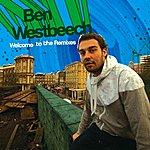 Ben Westbeech Welcome To The Remixes