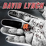 David Lynch Crazy Clown Time (Deluxe Edition)