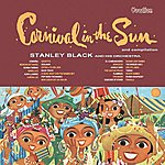 Stanley Black Carnival In The Sun & Compilation