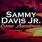 Sammy Davis, Jr. Come Sundown