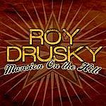 Roy Drusky Mansion On The Hill