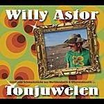 Willy Astor Tonjuwelen