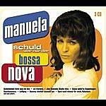 Manuela Schuld War Nur Der Bossa Nova