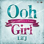 Lil' J Ooh Girl -When A Man Loves A Woman-