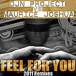 Maurice Joshua Feel For You 2011 Remixes