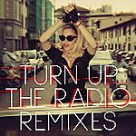 Madonna Turn Up The Radio (Remixes)