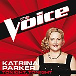 Katrina Parker Tonight, Tonight (The Voice Performance)