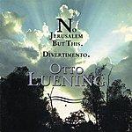 Meridian Arts Ensemble Otto Luening: No Jerusalem But This; Divertimento