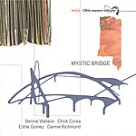 Bennie Wallace Wallace, Bennie: Mystic Bridge