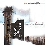 Eric Dolphy Dolphy, Eric: Stockholm Sessions