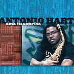 Antonio Hart Hart, Antonio: Ama Tu Sonrisa