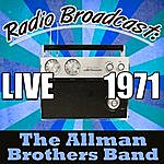 The Allman Brothers Band Radio Broadcast: Live 1971