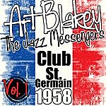 Art Blakey Club St. Germain 1958 Vol. 1