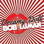 Bob Luman Dreamy Doll