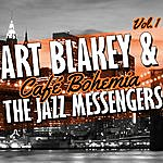 Art Blakey Café Bohemia Vol. 1