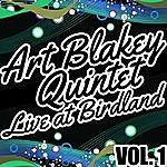 Art Blakey Quintet Live At Birdland Vol. 1