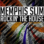 Memphis Slim Rockin' The House