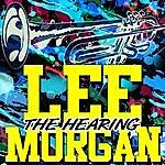 Lee Morgan The Hearing