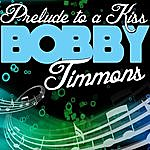 Bobby Timmons Prelude To A Kiss