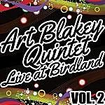 Art Blakey Quintet Live At Birdland Vol. 2