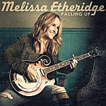 Melissa Etheridge Falling Up