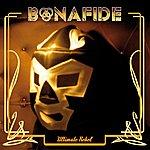 Bonafide Ultimate Rebel