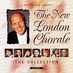 The New London Chorale The Collection Volume 1
