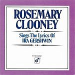 Rosemary Clooney Rosemary Clooney Sings The Songs Of Ira Gershwin