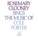 Rosemary Clooney Rosemary Clooney Sings The Music Of Cole Porter