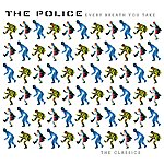 The Police Every Breath You Take The Classics