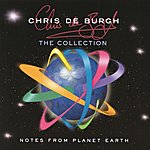 Chris DeBurgh Notes From Planet Earth - The Collection