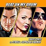 Gabry Ponte Beat On My Drum (Feat. Pitbull, Sophia Del Carmen)