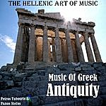 Petros Tabouris The Hellenic Art Of Music: Music Of Greek Antiquity
