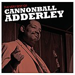 Cannonball Adderley The Very Best Of Cannonball Adderley