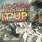 Aidonia Nuh Start It Up