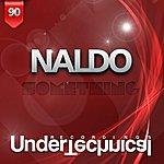 Naldo Something