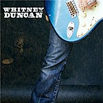 Whitney Duncan That's How You Make Love