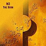 M3 The Burn - Single