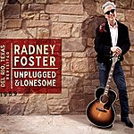 Radney Foster Del Rio, Texas Revisited: Unplugged & Lonesome