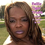 Nellie Tiger Travis There's A Queen In Me