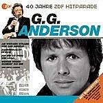 G.G. Anderson Das Beste Aus 40 Jahren Hitparade
