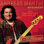Andreas Martin Aufgemischt - Das Remix-Album
