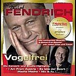 Rainhard Fendrich Vogelfrei