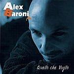 Alex Baroni Quello Che Voglio