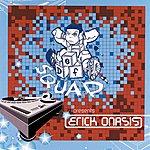 Def Squad Def Squad Presents Erick Onasis (Edited Version)