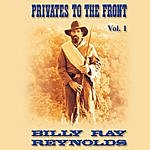 Billy Ray Reynolds Privates To The Front Vol. 1