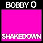 Bobby-O Shakedown