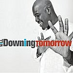 Will Downing Tomorrow