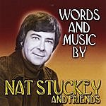Nat Stuckey Words And Music By Nat Stuckey And Friends